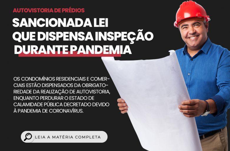 Sancionada Lei que dispensa inspeção durante pandemia